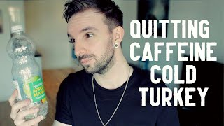 I QUIT Caffeine & It's Changed My Life - Withdrawals & Benefits
