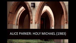 The Choir of St. John's Church, Savannah | Alice Parker: Holy Michael (1983)
