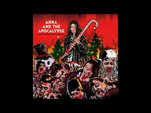 Turning My Life Around   Anna and the Apocalypse OST