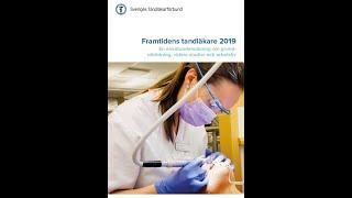 Presentation av rapporten Framtidens tandläkare