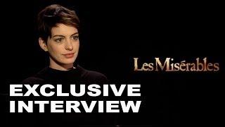 "Les Miserables: Anne Hathaway ""Fantine"" Exclusive Interview"