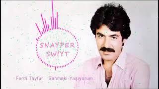 Ferdi Tayfur   Sanmaki Yaşıyorum  ( Hüseyin Yıldız Remix ) 2018
