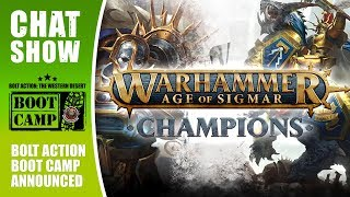 Weekender: Age Of Sigmar Champions & Bolt Action Boot Camp Announced