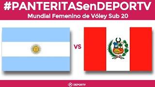 Argentina V Perú (Grupo H - Juego 1) - Mundial Sub 20 Voley Femenino México 2019 - Por El 9º Al 16º