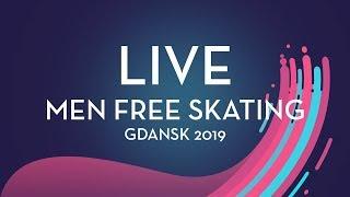 LIVE 🔴 | Men Free Skating |  Gdansk 2019