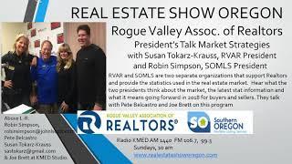 Real Estate Medford, RVAR/SOMLS Presidents Talk Market Trends
