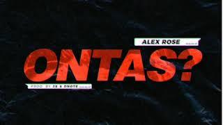 Alex Rose - Ontas? (Audio)
