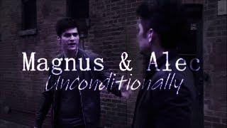 Magnus & Alec - Unconditionally