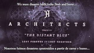 "Architects - ""The Distant Blue"" (Sub Español/Lyrics)"