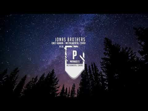 Jonas Brothers - Only Human ( Instrumental Cover )
