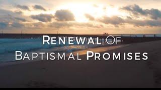 Renewal Of Baptismal Promises HD