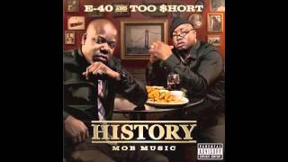 E-40 and Too Short - If We Ain't Fuckin' (Feat. T. Nelson)