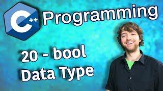 C++ Programming Tutorial 20 - bool Data Type