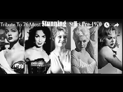The  76  Most  Stunning Movie Stars  Pre-1970..