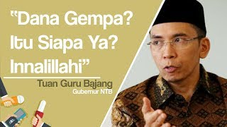 Dana Bantuan Gempa Lombok Malah Dikorupsi Anggota DPRD Fraksi Golkar, TGB: Betul-betul Tercela