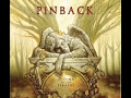 Pinback - Good To Sea