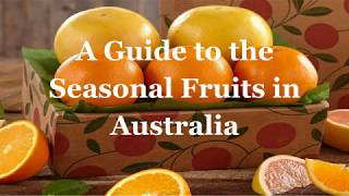 A Guide to the Seasonal Fruit in Australia