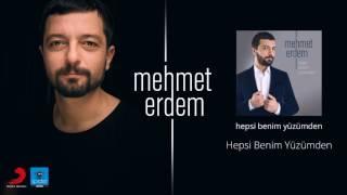 Mehmet Erdem | Hepsi Benim Yüzümden | Official Audio Release©