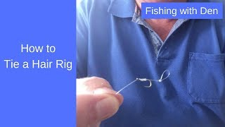 How to Tie a Hair Rig