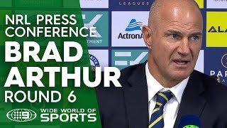 NRL Press Conference: Brad Arthur- Round 6 | NRL On Nine