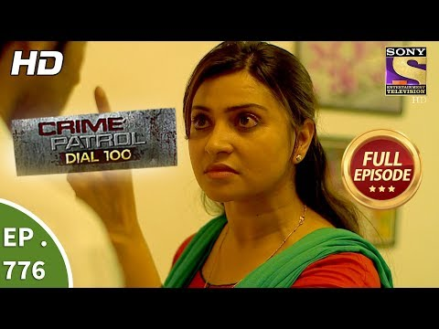 Crime Patrol Dial 100 - Ep 776 - Full Episode - 14th May