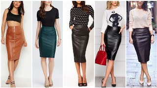 Latest And Stylish Leather Midi Pencil Skirts Outfits For Ladies #2020