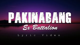 Pakinabang   Ex Battalion (Lyric Video)