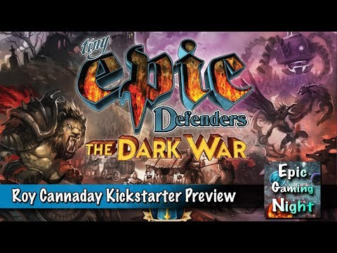 Tiny Epic Defenders: The Dark War preview with Roy Cannaday