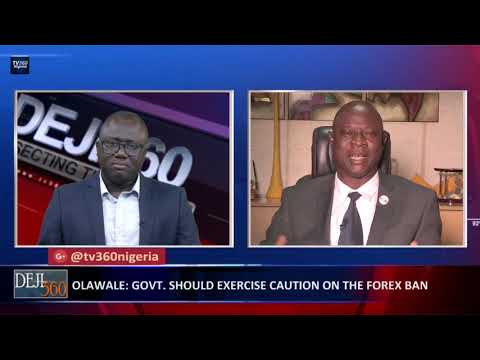 Deji 360 EP 261 Part 2: Analyzing Buhari's order of FOREX ban on food import