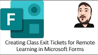 How To Create Exit Tickets For Remote Learning In Microsoft Forms