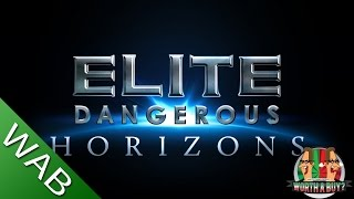 Elite Dangerous Horizons - Worthabuy?