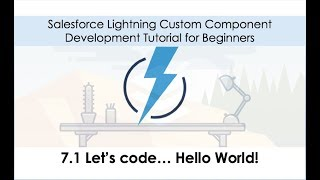 Salesforce Lightning Development Tutorial  - Hello World!