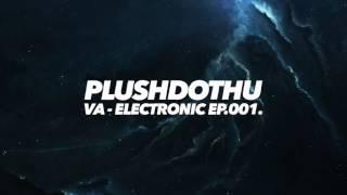 VA - Electronic ep.001. [TEASER]