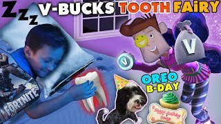 FORTNITE TOOTH FAIRY gives V BUCKS!! Chase Lost 1st Tooth & OREO's Birthday Treat FUNnel Vision