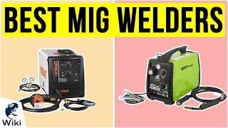 10 Best MIG Welders 2020