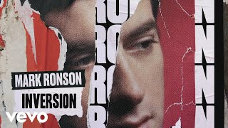 Mark Ronson - Inversion (Official Audio)