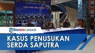 Kasus Penusukan di Hotel Jakarta Barat, Danpuspom TNI Letda RW Mabuk saat Tusuk Serda Saputra