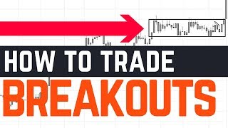 5 KEY Tips for Trading Breakouts (Like a PRO)