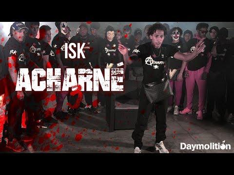 ISK - Acharné 3 I Daymolition