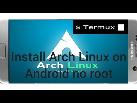 How install ArchLinux on Termux كيف تثبت ارش لينيكس على ترميكس
