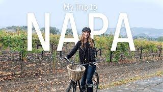 My Napa Valley Trip - Napa Valley Travel Guide | Bella Bucchiotti