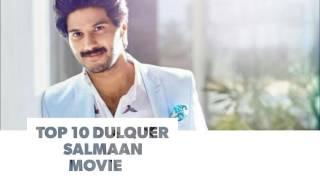 Top 10 Dulquer Salmaan Movies