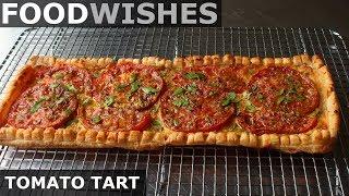 Tomato Tart – Food Wishes - Video Youtube