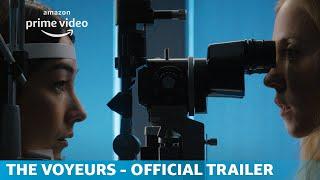 The Voyeurs | Official Trailer | Amazon Originals