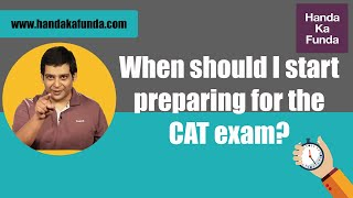 When should I start preparing for the CAT exam?