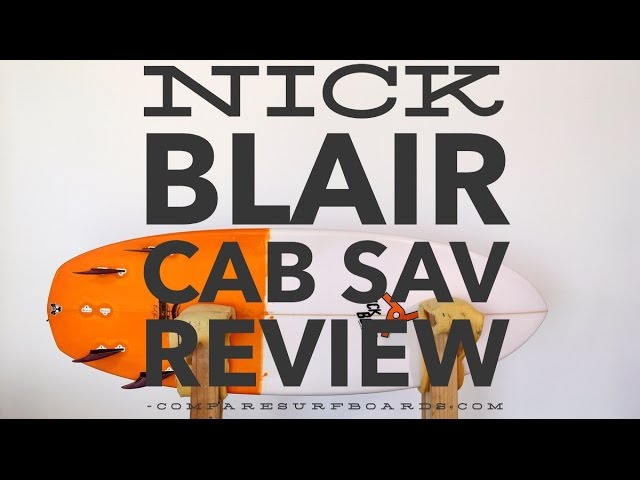 Nick Blair Cab Sav Surfboard Review no.7 | Compare Surfboards