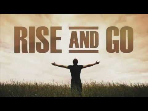 Rise and Go