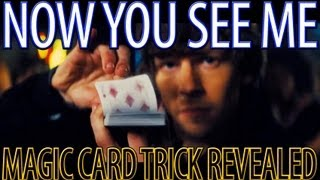 Now You See Me - Magic Card Trick Revealed