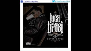 Kevin Gates   Paper Chasers [The Luca Brasi Story]