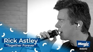 "Rick Astley ""Together Forever"" 